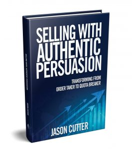 Selling With Authentic Persuasion