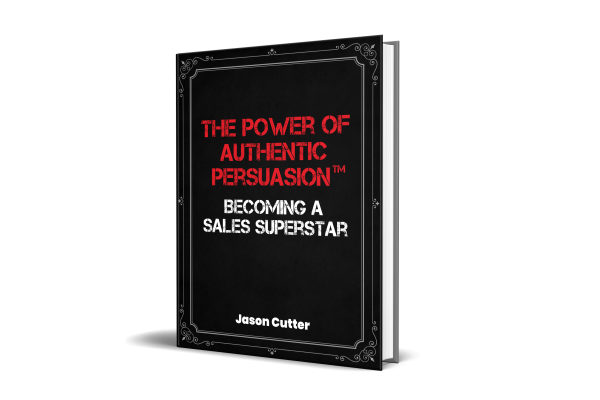 The power of authentic persuasion becoming a sales superstar